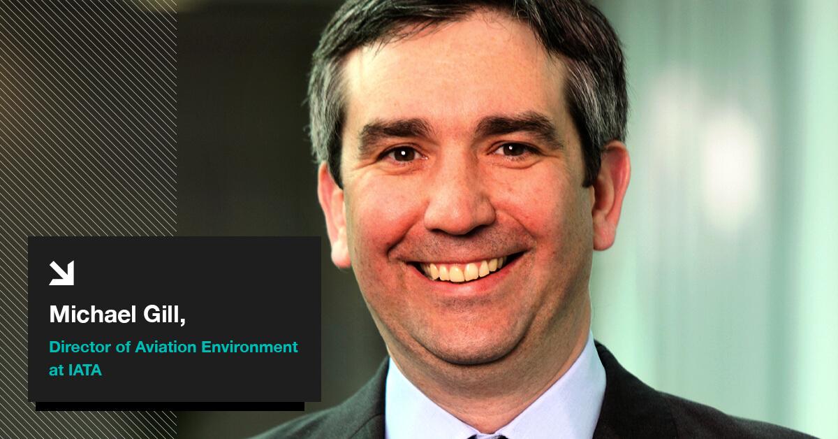 Michael Gill, Director of Aviation Environment at IATA